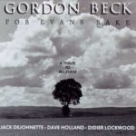 Gordon Beck - For Evans Sake