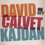 David Calvet Kajdan On/Off