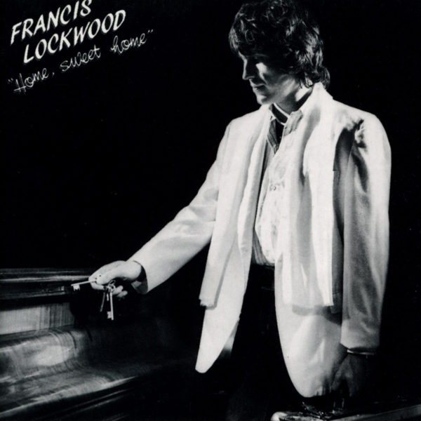 Francis Lockwood - Home sweet home