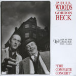 Phil Woods - Gordon Beck - Live at Wigmoe Hall